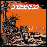 [Shameless Life's a Gas Album Cover]