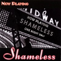 Shameless Now Playing Album Cover