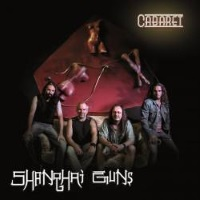 [Shanghai Guns Cabaret Album Cover]