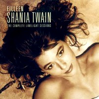 [Shania Twain The Complete Limelight Sessions Album Cover]