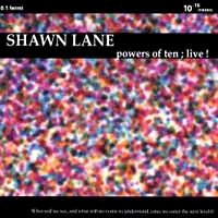 [Shawn Lane Powers of Ten Live! Album Cover]