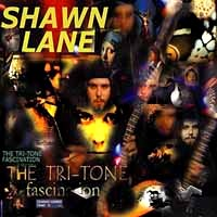 [Shawn Lane The Tri-Tone Fascination Album Cover]