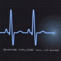 [Shayne Malone Real Life Games Album Cover]
