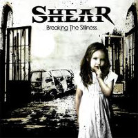 [Shear Breaking The Stillness Album Cover]