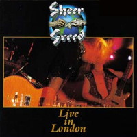 Sheer Greed Live In London Album Cover
