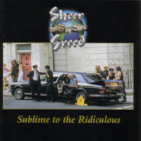 [Sheer Greed Sublime to the Ridiculous Album Cover]