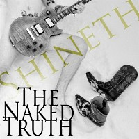 [Shineth The Naked Truth Album Cover]