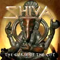 [Shiva The Curse Of The Gift Album Cover]