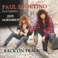 Paul Shortino/JK Northrup Back on Track Album Cover