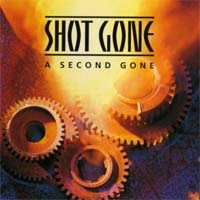 [Shot Gone A Second Gone Album Cover]