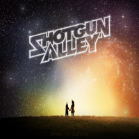 [Shotgun Alley Dying To Survive Album Cover]