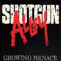 [Shotgun Alley Growing Menace Album Cover]