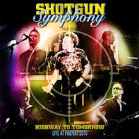 [Shotgun Symphony Highway To Tomorrow - Live At Firefest 2010 Album Cover]
