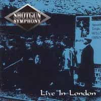 Shotgun Symphony Highway to Tomorrow Live in London Album Cover