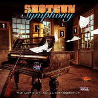 [Shotgun Symphony The Last Symphony - A Retrospective Album Cover]