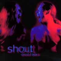 [Shout CD COVER]
