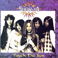 [Show Ya Touch the Sun Album Cover]