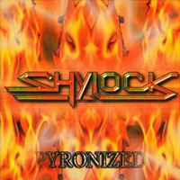 Shylock Pyronized Album Cover
