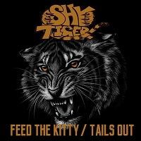 Shy Tiger Feed The Kitty / Tails Out Album Cover