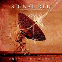 [Signal Red Under The Radar Album Cover]