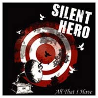 Silent Hero All That I Have Album Cover