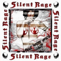 [Silent Rage Four Letter Word Album Cover]