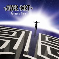 [Silver Dirt Payback Time Album Cover]