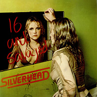 [Silverhead 16 and Savaged Album Cover]