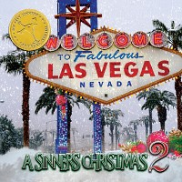 [Sin City Sinners A Sinners Christmas 2 Album Cover]