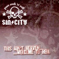 [Sin/City This Ain't Heaven... Welcome To Hell Album Cover]