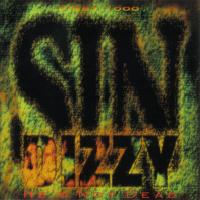 Sin Dizzy He's Not Dead Album Cover