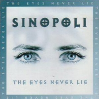 [Sinopoli The Eyes Never Lie Album Cover]