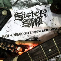 [Sister Sin Raw and Mean (Live From Rehearsals) Album Cover]