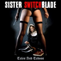 [Sister Switchblade Tales and Taboos Album Cover]