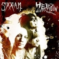 [Sixx: A.M. The Heroin Diaries Soundtrack Album Cover]