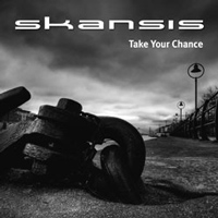 [Skansis Take Your Chance Album Cover]
