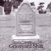 [Skeleton Crew Graveyard Shift Album Cover]