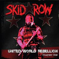 [Skid Row United World Rebellion: Chapter One Album Cover]