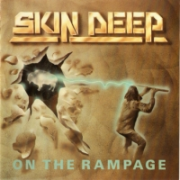 [Skin Deep On The Rampage Album Cover]