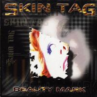 [Skin Tag Beauty Mark Album Cover]