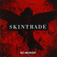 [Skintrade Past and Present Album Cover]