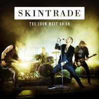 [Skintrade The Show Must Go On Album Cover]