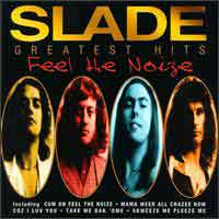 [Slade Feel the Noize: The Very Best of Slade Album Cover]