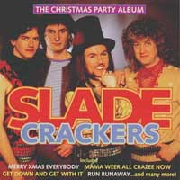 [Slade Crackers Album Cover]