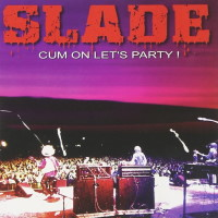 Slade Cum On Let's Party! Album Cover