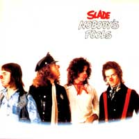 [Slade Nobody's Fools Album Cover]
