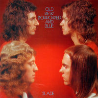 [Slade Old, New, Borrowed And Blue Album Cover]
