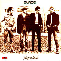 [Slade Play It Loud Album Cover]