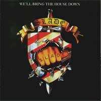 [Slade We'll Bring the House Down Album Cover]