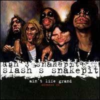 [Slash's Snakepit Ain't Life Grand Album Cover]